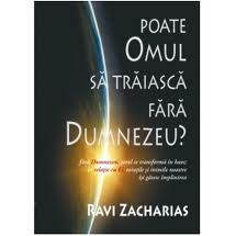 poate omul...Ravi Zacharias
