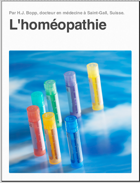 Par H.J. Bopp, docteur en médecine à Saint-Gall, Suisse. L'homéopathie